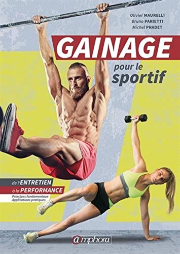 Le gainage pour le sportif par Bruno Parietti