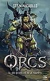 Orcs, T3 : Les Guerriers de la tempête