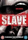 Slave [DVD] [2009]