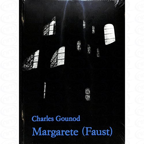 MARGARETE (FAUST) - arrangiert für Klavierauszug [Noten/Sheetmusic] Komponist : GOUNOD CHARLES