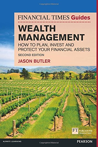The Financial Times Guide to Wealth Management (The FT Guides)