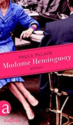 Madame Hemingway: Roman (German Edition)