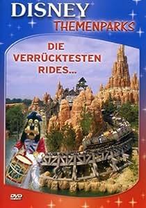 Disneys Themenparks - Die verrücktesten Rides