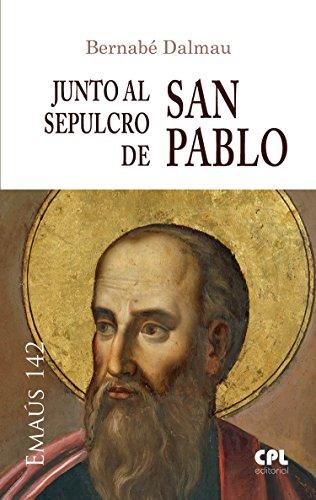 Junto al sepulcro de san Pablo (EMAUS nº 142)