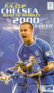 Chelsea Fc: Road To Wembley - The Fa Cup 2000 [VHS]
