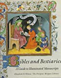 Bibles and Bestiaries: A Guide to Illuminated Manuscripts