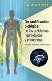 Descodificación biológica de los problemas neurológicos y endocrinos (SALUD Y VIDA NATURAL)