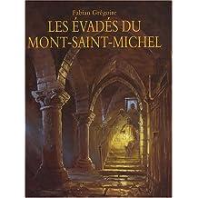 Les évadés du Mont-Saint-Michel