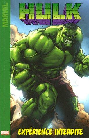 Hulk, Tome 1 : Expérience interdite