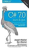 C# 7.0 - kurz & gut - Joseph Albahari, Ben Albahari