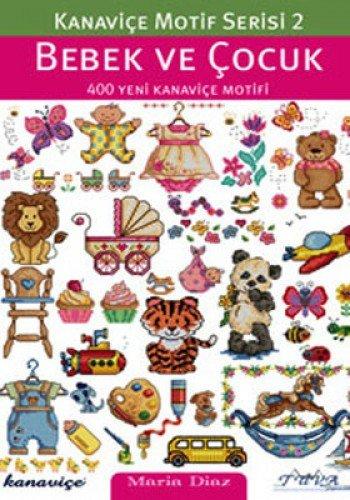 Cross Stitch Motif Series 2: Baby & Kids: 400 New Cross Stitch Motifs por Maria Diaz