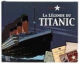 La légende du Titanic