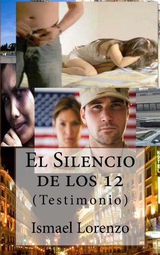 El Silencio de los 12 por Ismael Lorenzo