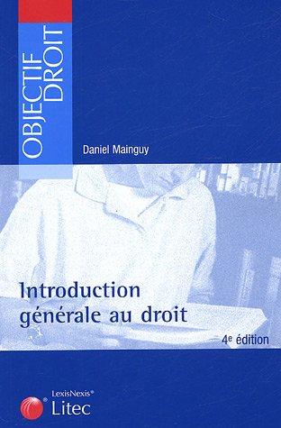 Introduction générale au droit (ancienne édition) par Daniel Mainguy