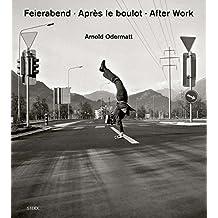 Feierabend - Après le boulot - After Work
