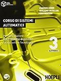 Corso di sistemi automatici. Per gli Ist. tecnici industriali. Con espansione online: 3