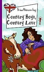 Country Boys, Country Love, aus der Reihe Freche Mädchen - freches Englisch!