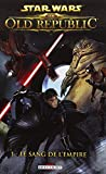 Star Wars : The Old Republic, Tome 1 : Le sang de l'Empire