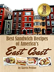 Best Sandwich Recipes of America's East Coast: The 30 Best Sandwiches (Simple Sandwich Recipes Book 1) (English Edition)