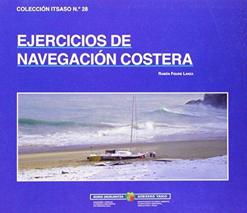 Ejercicios de navegacion costera (Itsaso) por Ramon Fisure Lanza