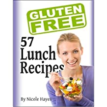 Easy-As Recipes: 57 Gluten Free Lunch Recipes (Easy-As Gluten Free Recipes Book 8) (English Edition)