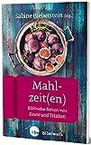 Mahlzeit(en): Biblische Seiten von Essen und Trinken (FrauenBibelArbeit) - Sabine Bieberstein