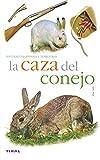 Caza Del Conejo, La (Naturaleza)