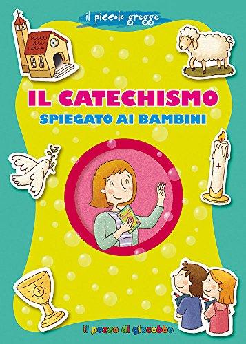 Il catechismo spiegato ai bambini