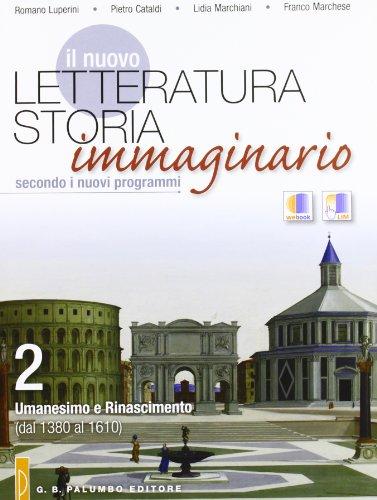 Il nuovo. Letteratura storia immaginario. Per le Scuole superiori: 2