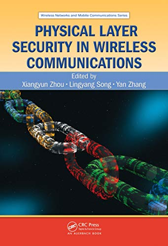 Physical Layer Security in Wireless Communications (Wireless Networks and Mobile Communications Book 20) (English Edition) Wireless Security Receiver
