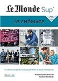 Le Monde Sup' - Le chômage...