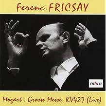 Grosse Messe, KV427 (Live) - Ferenc Fricsay