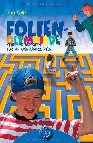 Folien-Olympiade: Spiele für den Overhead-Projektor