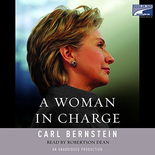 A Woman in Charge: The Life of Hillary Rodham Clinton - Clinton Tapes