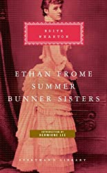 Ethan Frome, Summer, Bunner Sisters: WITH Summer AND Bunner Sister (Everyman Classics) by Edith Wharton (2008-02-22)