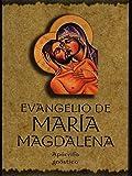 Evangelio de María Magdalena. Apocrifo, Gnóstico (TEXTOS TRADICIONALES)