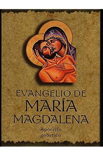 Evangelio de María Magdalena. Apocrifo, Gnóstico