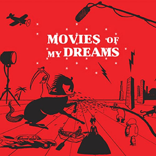 Movies of My Dreams