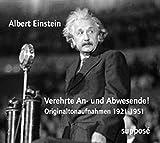 Verehrte An- und Abwesende!: Originaltonaufnahmen 1921 - 1951 (2 CDs) - Albert Einstein