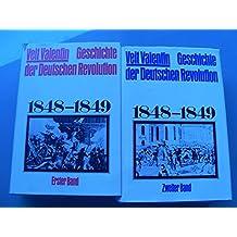 Geschichte der deutschen Revolution 1848-1849. 2 Bände