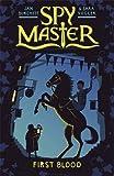 1: First Blood (Spy Master)