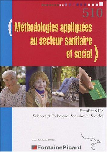 Méthodologies appliquées au secteur sanitaire et social 1e ST2S