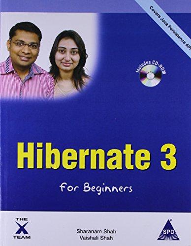 Hibernate 3 for Beginners (Book/CD-Rom) by Sharanam Shah (2009-03-13)