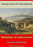 Mémoires d'outre-tombe annotées et illustrées - Texte intégral
