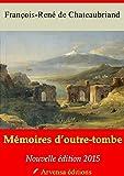 Image de Mémoires d'outre-tombe annotées et illustrées - Texte intégral