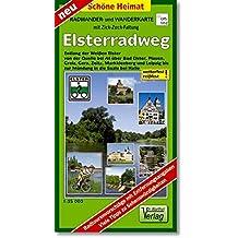 Radwander- und Wanderkarte Elsterradweg: Entlang der Weißen Elster von der Quelle bei Aš bis zur Mündung in die Saale. 1:35000. (mit Zick-Zack Faltung) (Schöne Heimat)