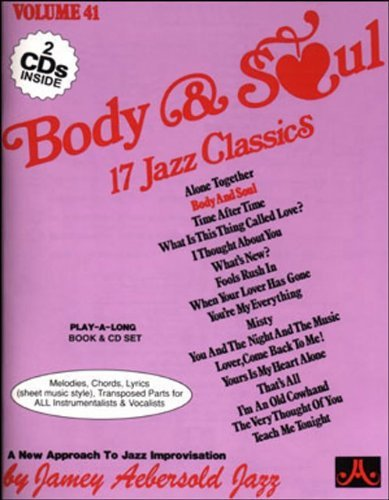 Vol. 41, Body & Soul: 17 Jazz Classics (Book & CD Set) (Play-a-Long) by Jamey Aebersold (1999-12-28)