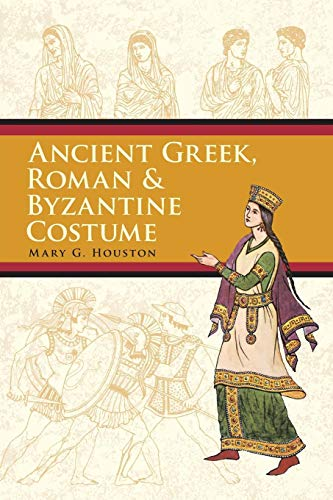 Ancient Greek, Roman & Byzantine Costume (Dover Fashion and Costumes) 146 Fashion