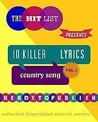 10 Killer Country Song Lyrics: Vol. 1 (English Edition)