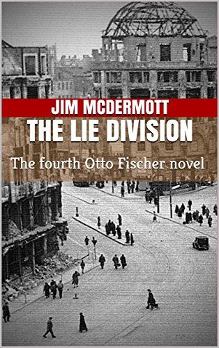 the-lie-division-the-fourth-otto-fischer-novel